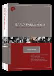 ES39 Early Fassbinder